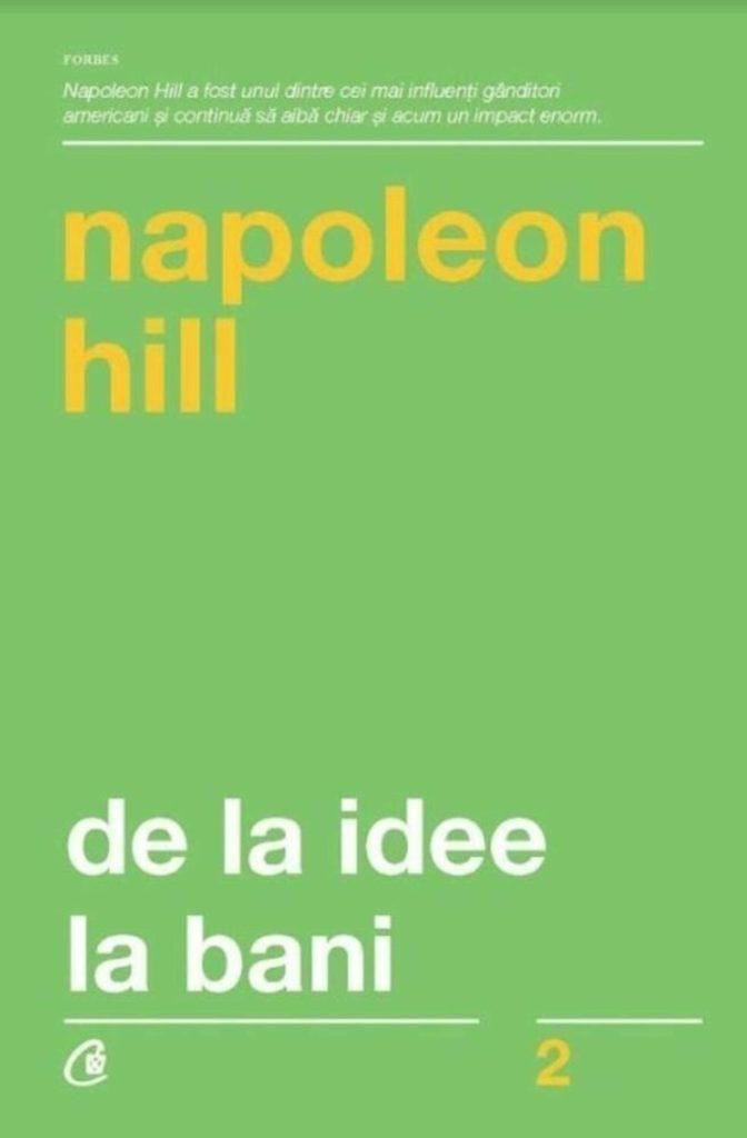 coperta cartii de la idee la bani de napoleon hill,  una din cărți dezvoltare personală