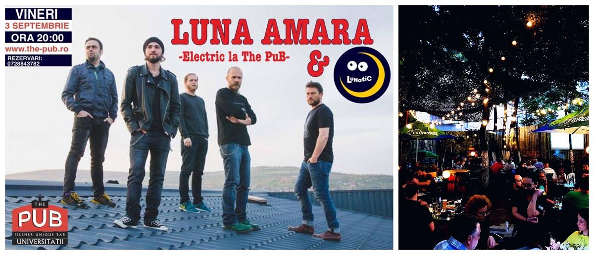 colaj foto cu afis concert luna amara si foto de la terasa the pub universitatii - evenimente de weekend